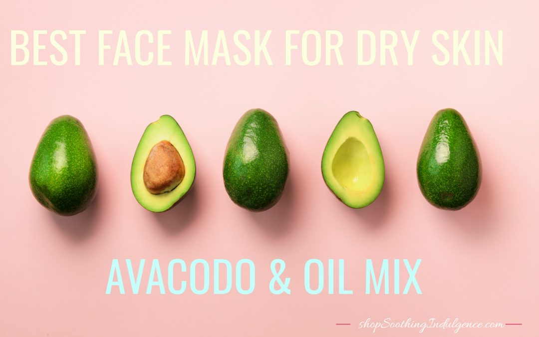 Avocado and Oil Mix for Dry Skin